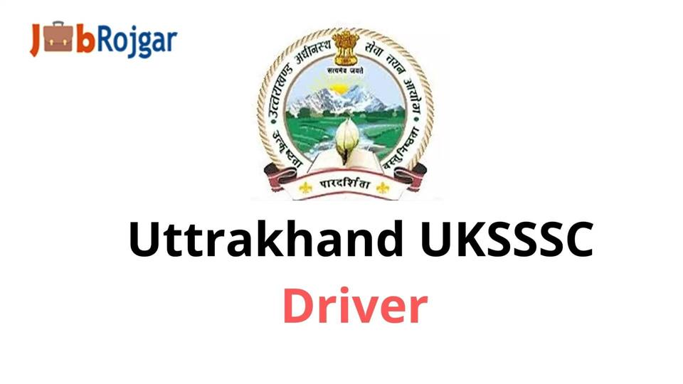 UKSSSC Driver Group C Post Recruitment 2021