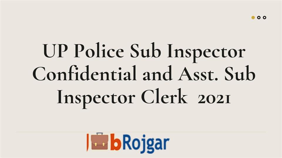 UP Police ASI Confidential / Clerk / Accountant 2021 Recruitment