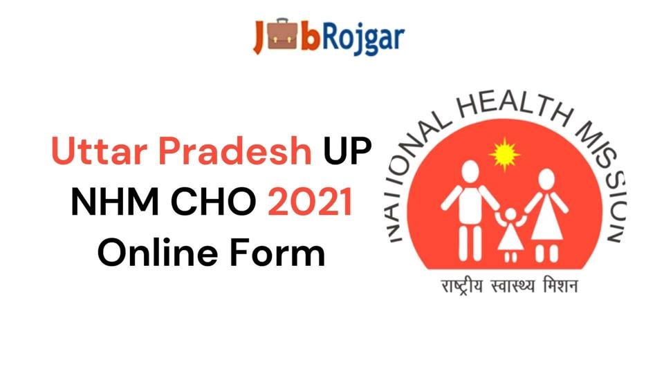 UP Community Health Officer CHO 797 Post Recruitment 2021